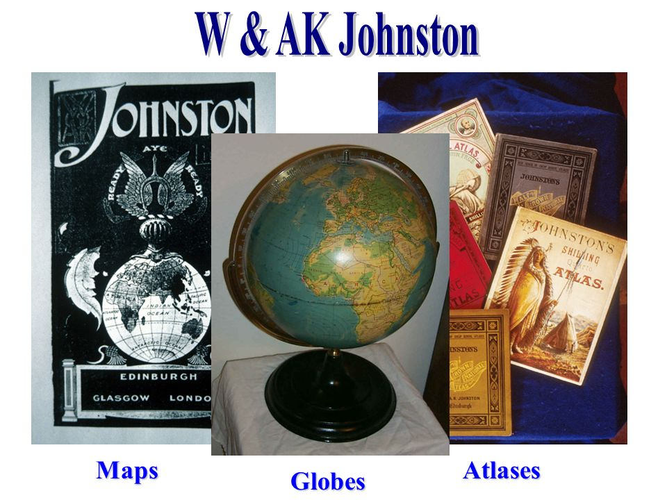 W & AK Johnston Maps Atlases Globes