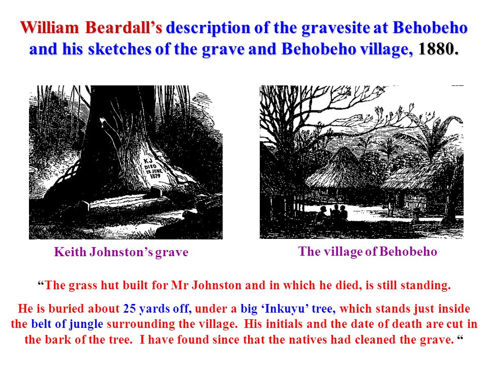 William Beardall's description of the gravesite at Behobeho and his sketches of the grave and Behobeho village, 1880.