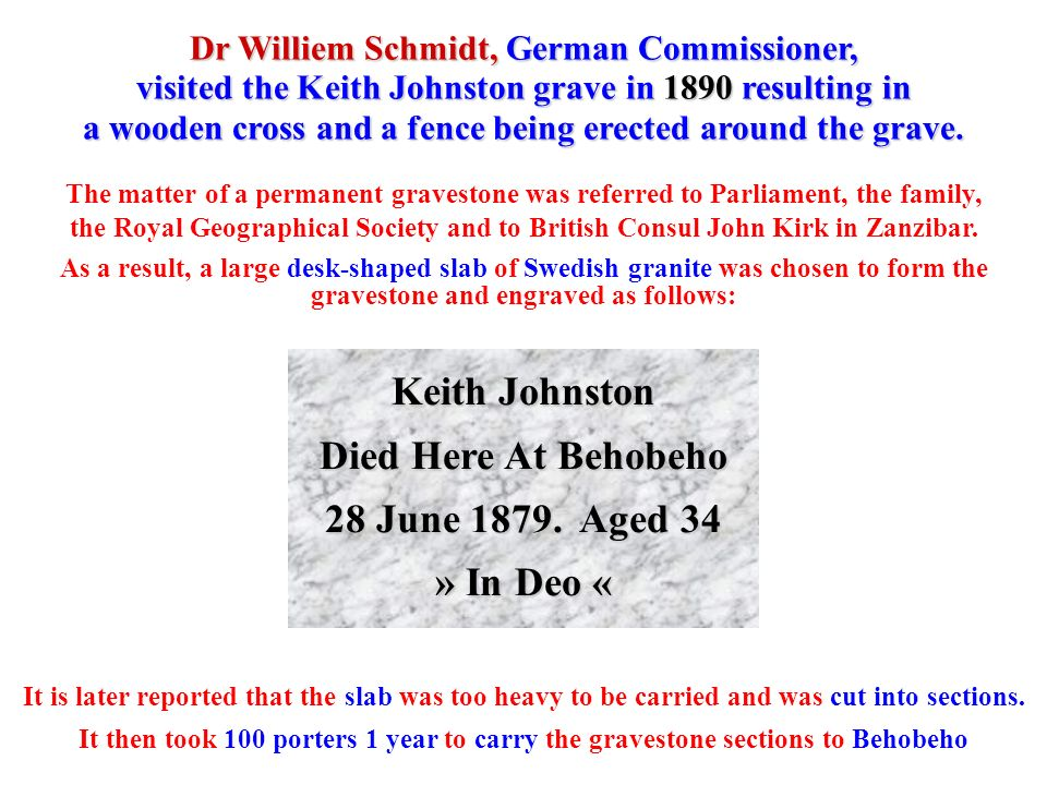 Keith Johnston Died Here At Behobeho 28 June 1879. Aged 34 » In Deo «