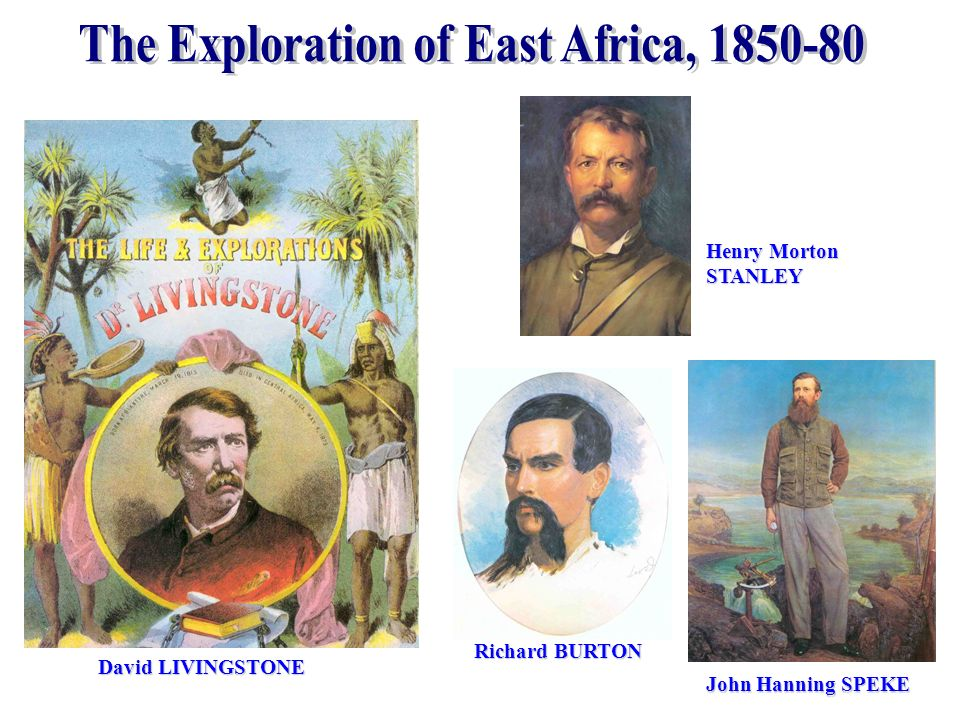 The Exploration of East Africa, 1850-80