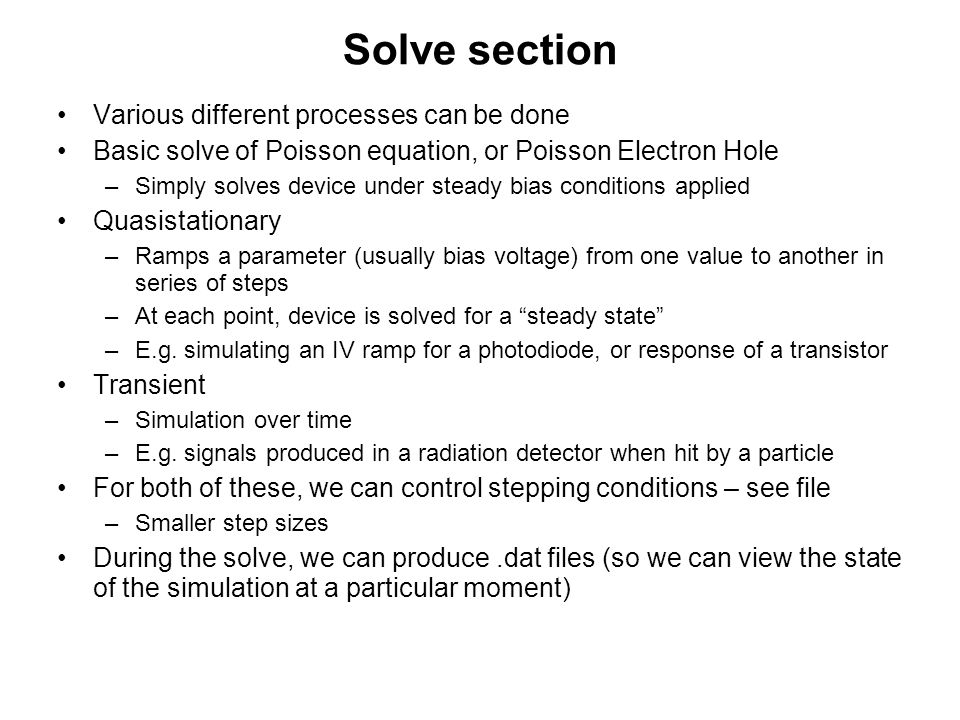 Solve section Various different processes can be done