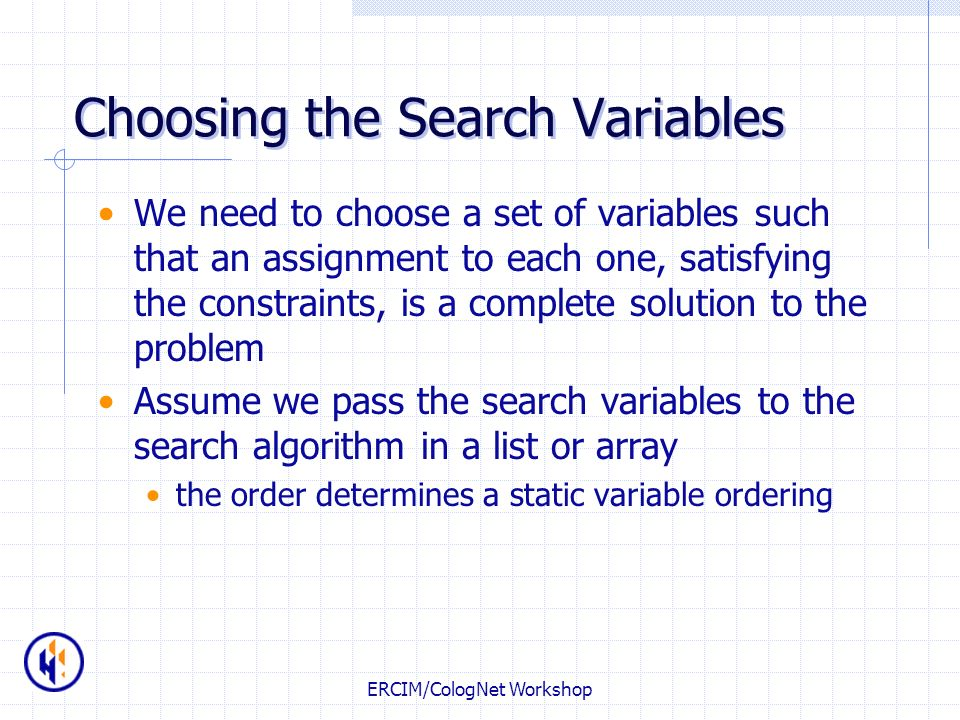 Choosing the Search Variables