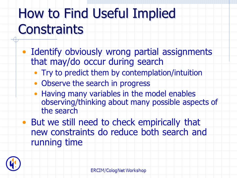 How to Find Useful Implied Constraints