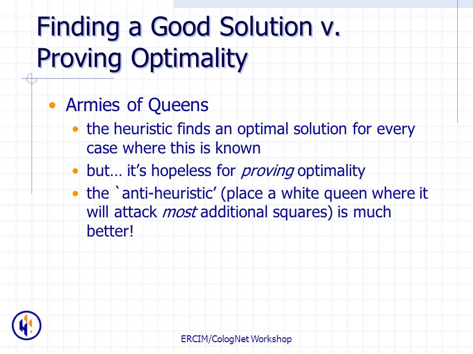 Finding a Good Solution v. Proving Optimality