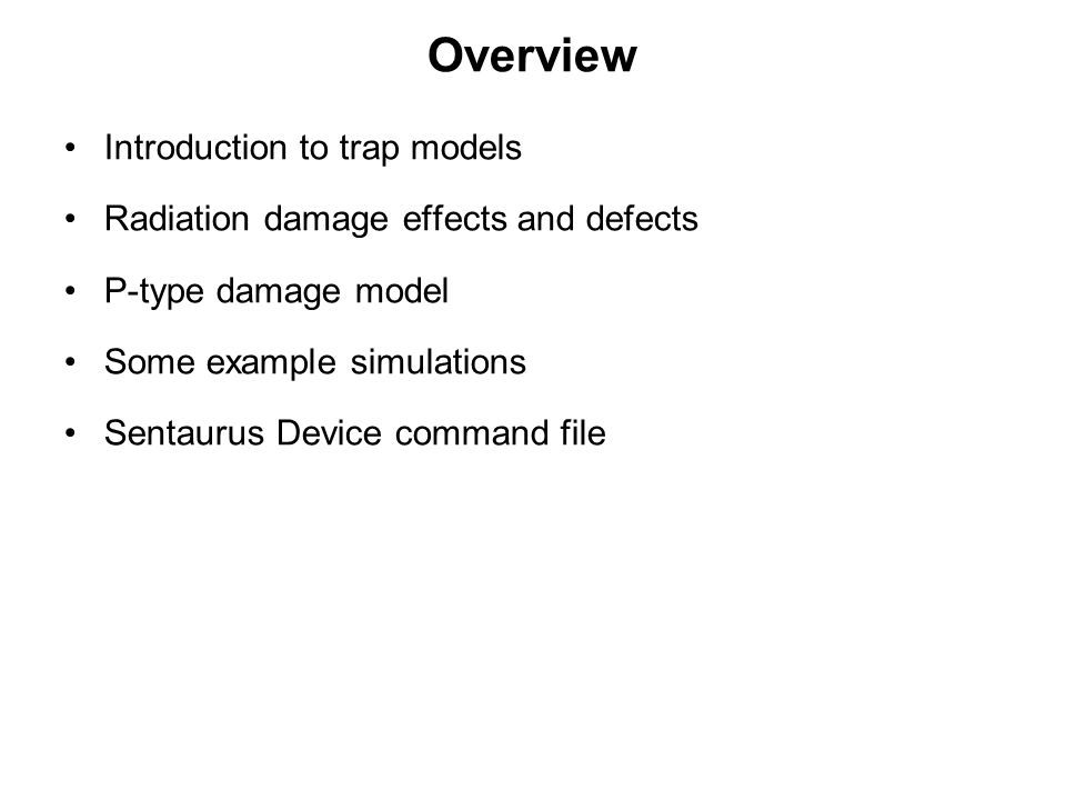 Overview Introduction to trap models