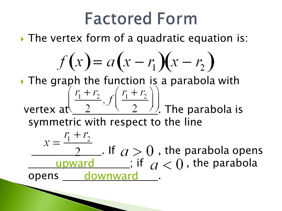 9.4 Graphing Quadratics Three Forms - ppt video online download