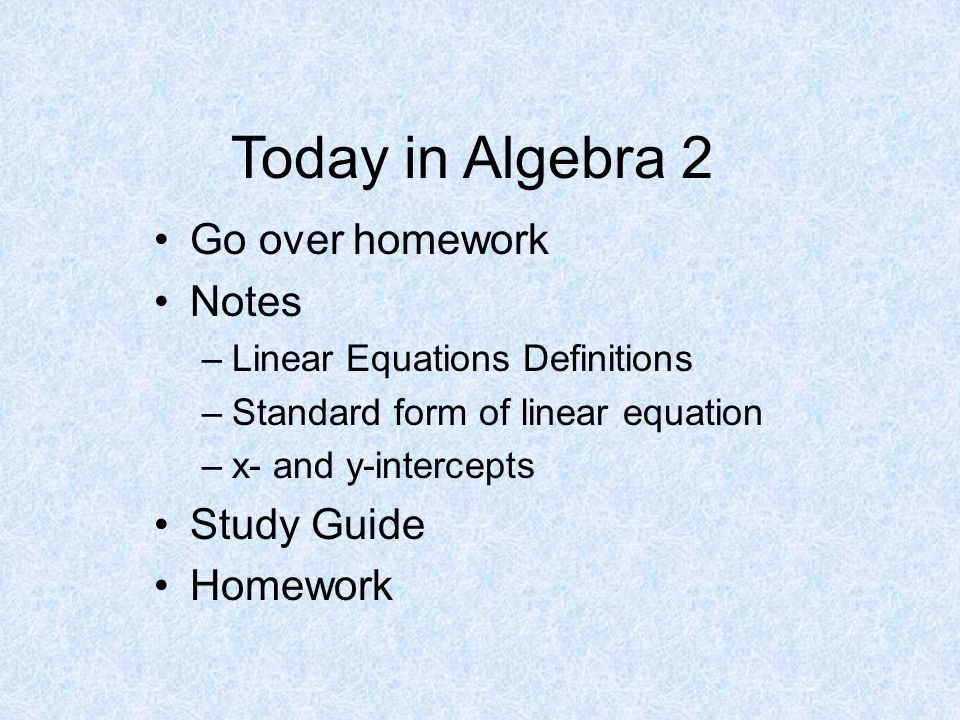 help on algebra 2 homework Algebra 2 consists of linear equations and inequalities, matrices, polynomials, logarithmic and exponential equations etc having difficulty while doing algebra 2 homework.