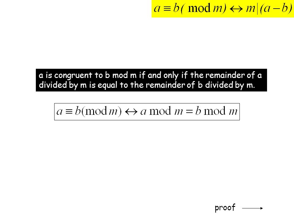 a is congruent to b mod m if and only if the remainder of a