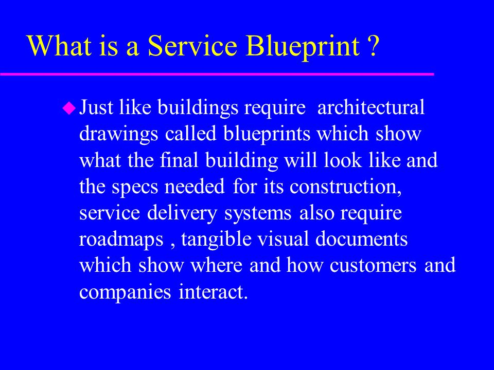 New service development ppt video online download what is a service blueprint malvernweather Choice Image