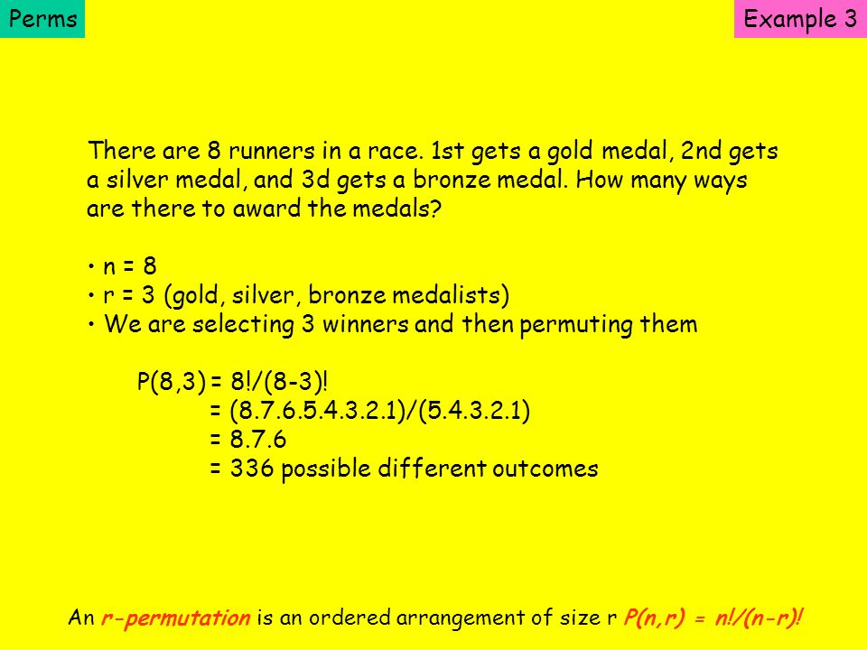 There are 8 runners in a race. 1st gets a gold medal, 2nd gets