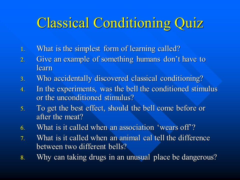 Classical Conditioning Quiz