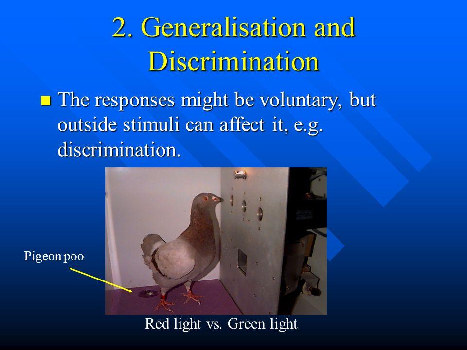 2. Generalisation and Discrimination