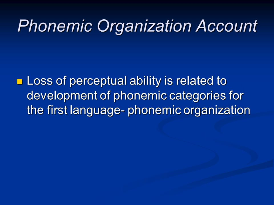 Phonemic Organization Account