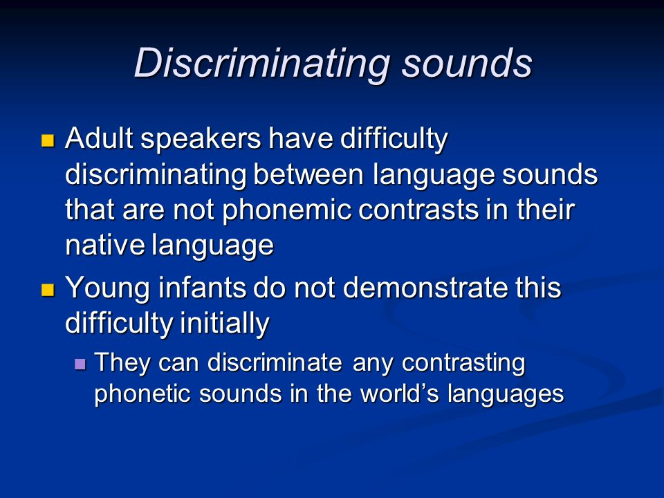 Discriminating sounds
