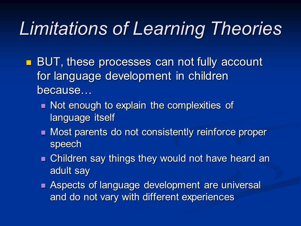 Limitations of Learning Theories