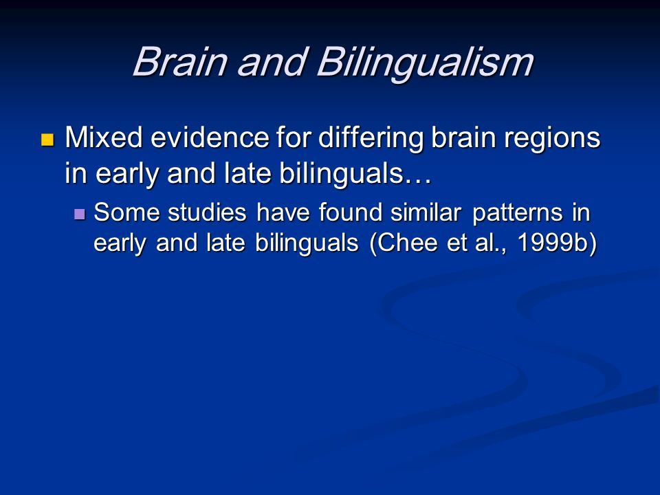 Brain and Bilingualism