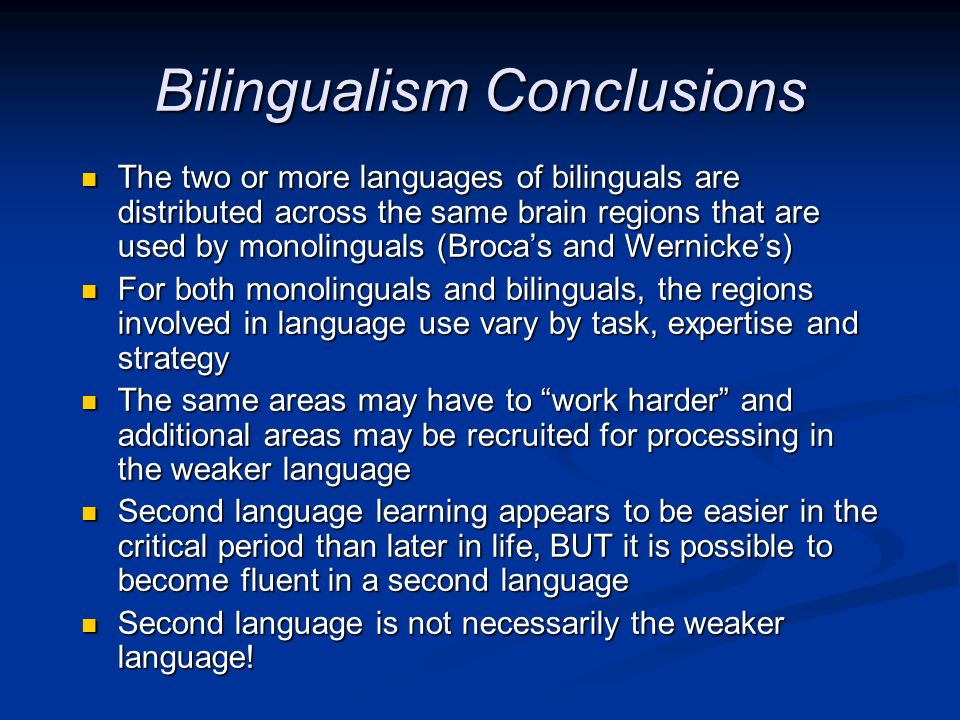 Bilingualism Conclusions