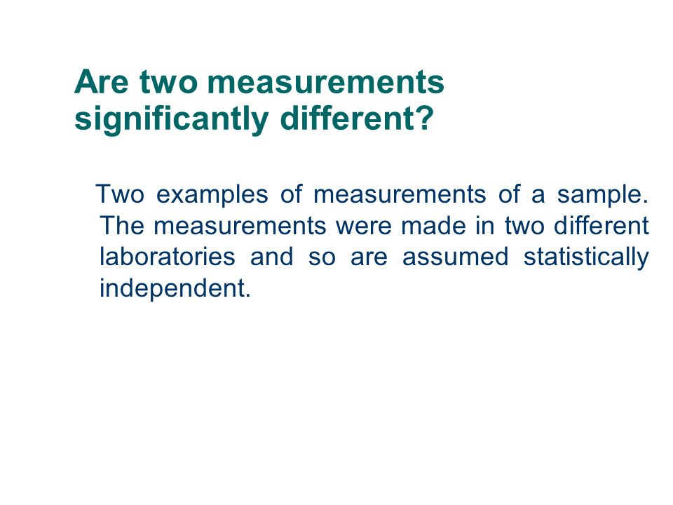 Are two measurements significantly different