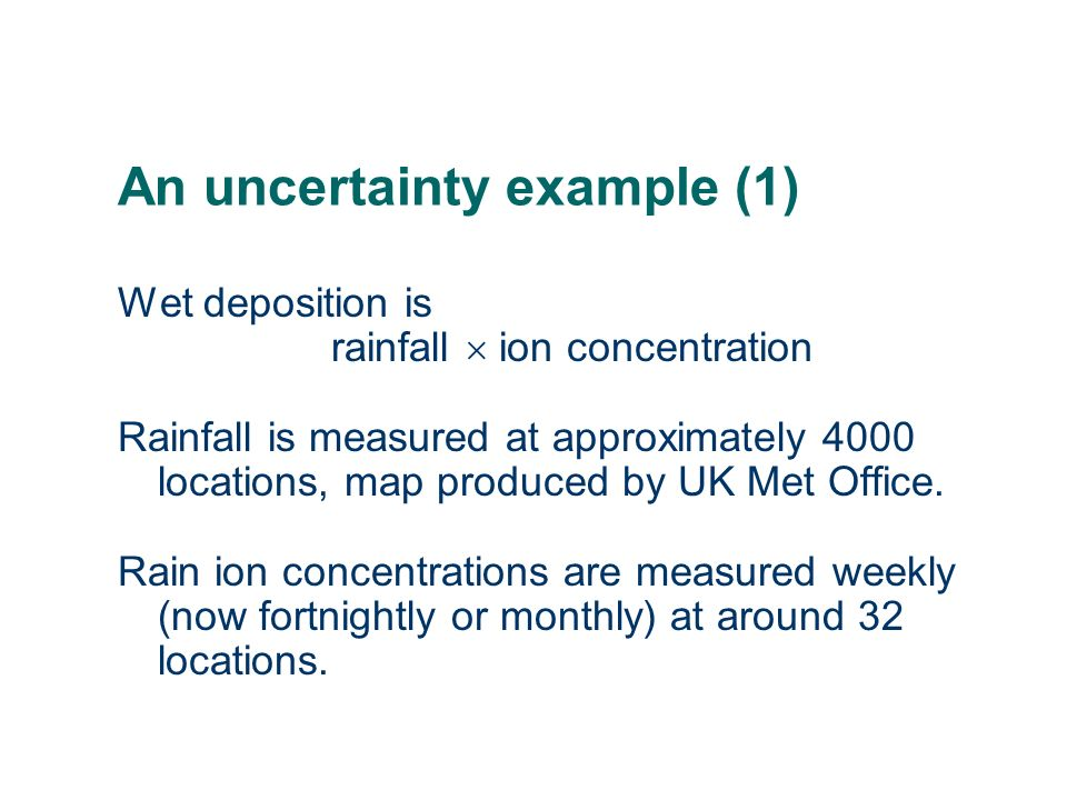 An uncertainty example (1)