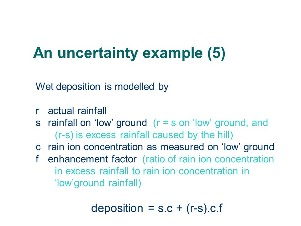 An uncertainty example (5)