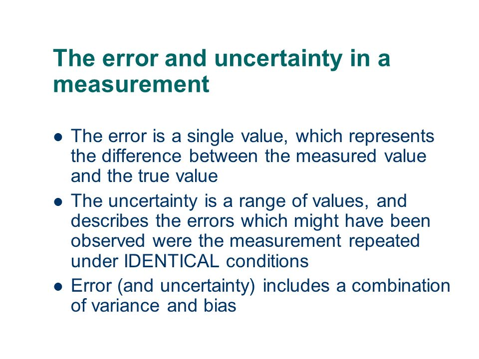 The error and uncertainty in a measurement