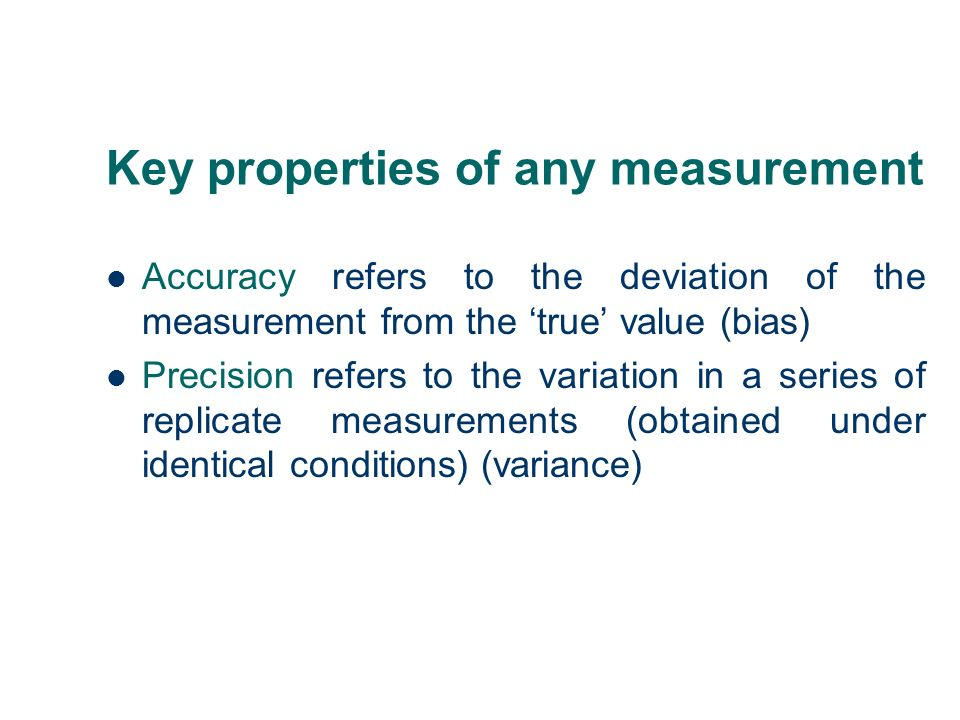 Key properties of any measurement