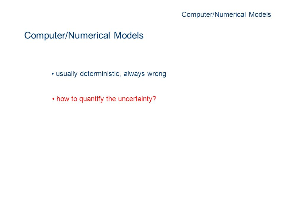 Computer/Numerical Models