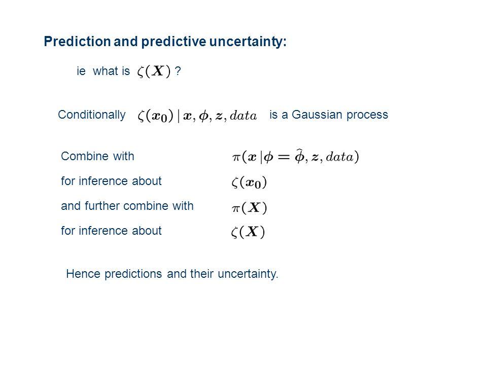 Prediction and predictive uncertainty: