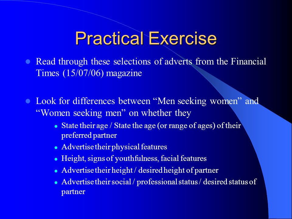 Practical Exercise Read through these selections of adverts from the Financial Times (15/07/06) magazine.