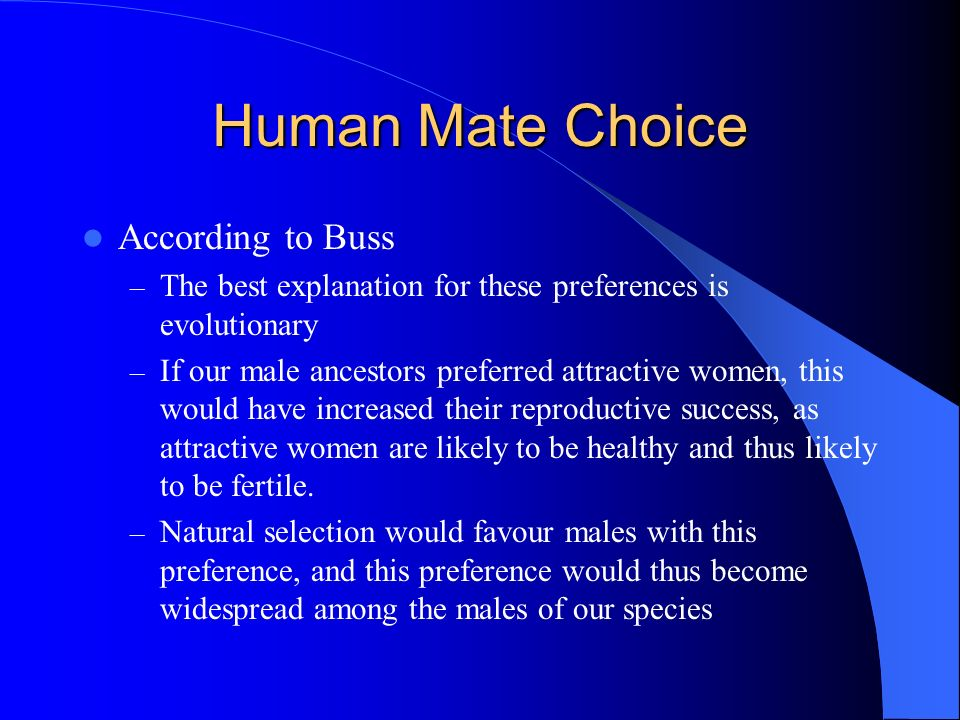 Human Mate Choice According to Buss
