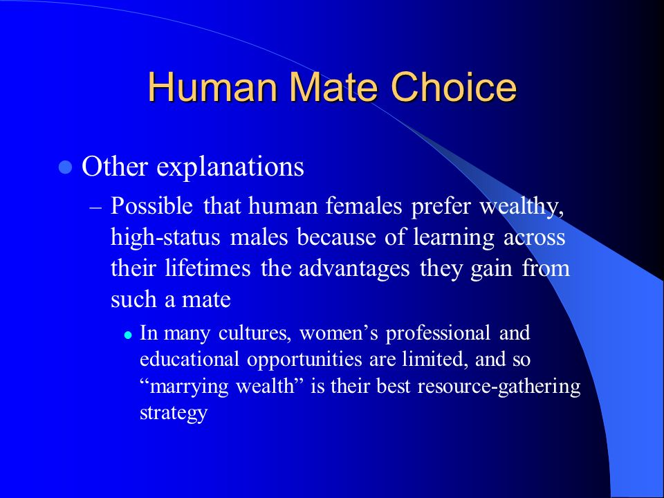 Human Mate Choice Other explanations