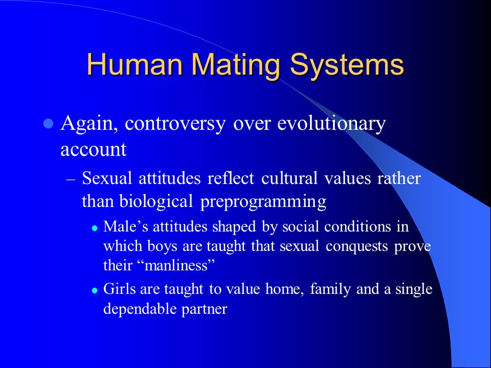 Human Mating Systems Again, controversy over evolutionary account
