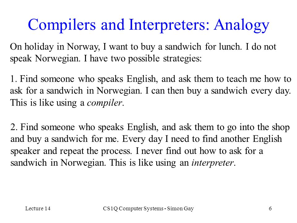 Compilers and Interpreters: Analogy