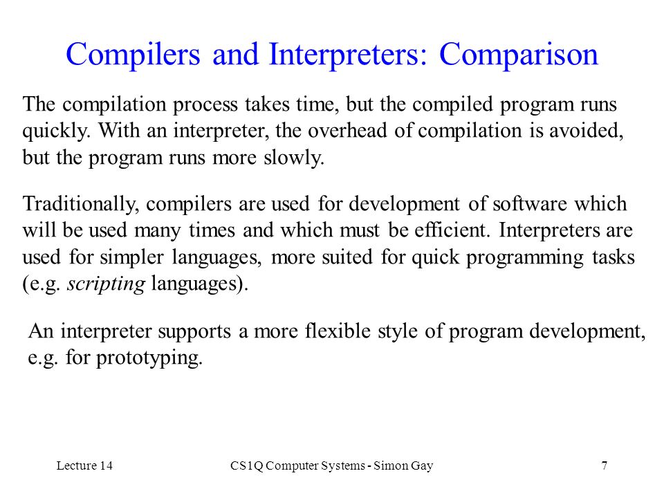 Compilers and Interpreters: Comparison