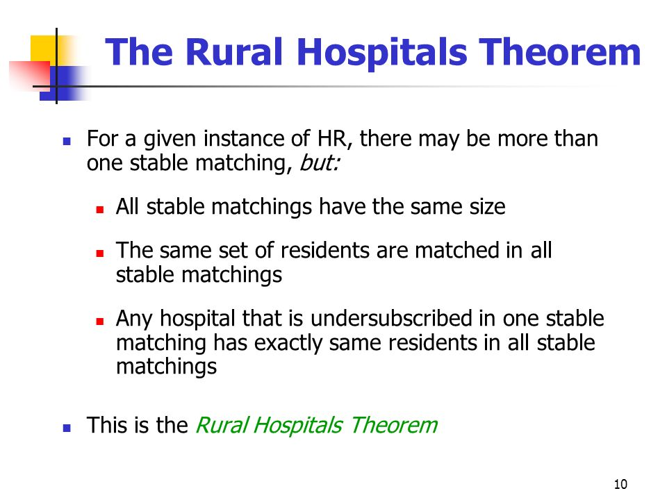 The Rural Hospitals Theorem