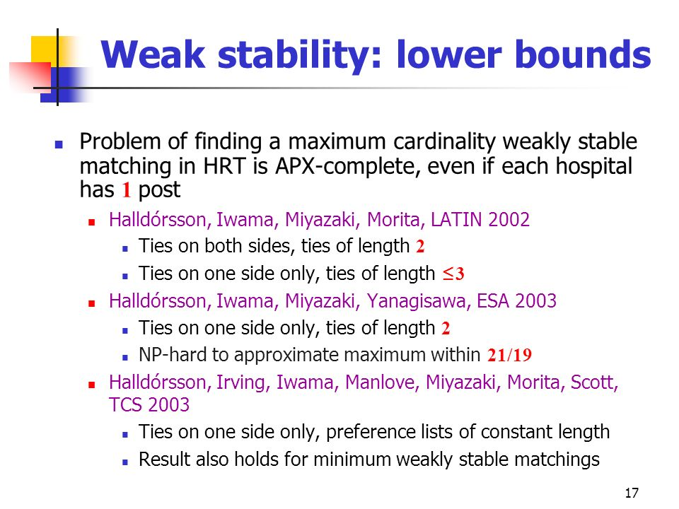 Weak stability: lower bounds