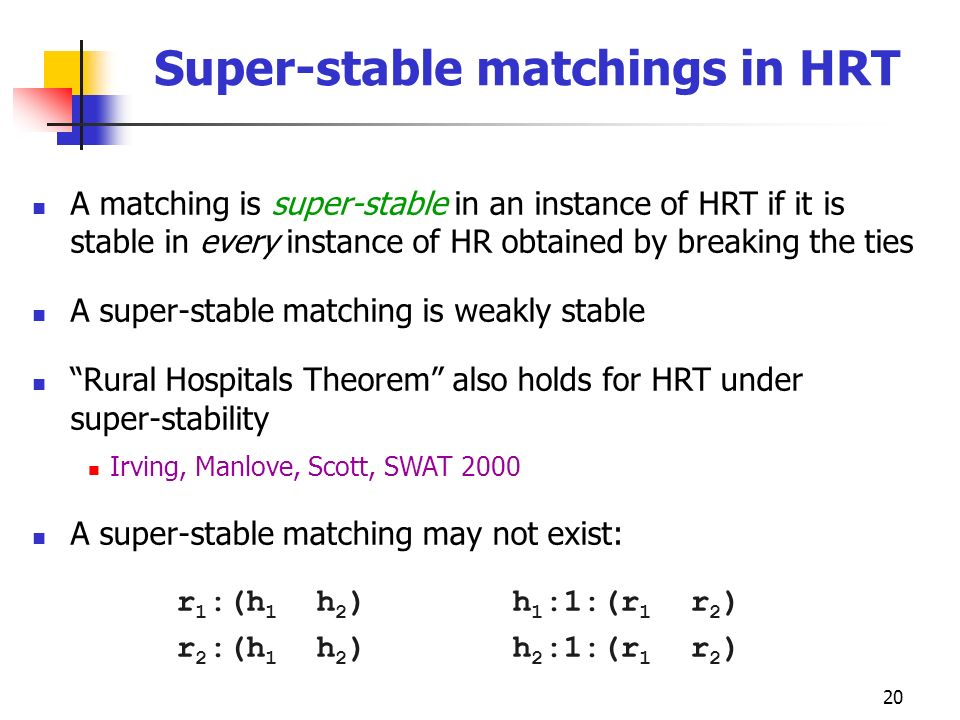 Super-stable matchings in HRT