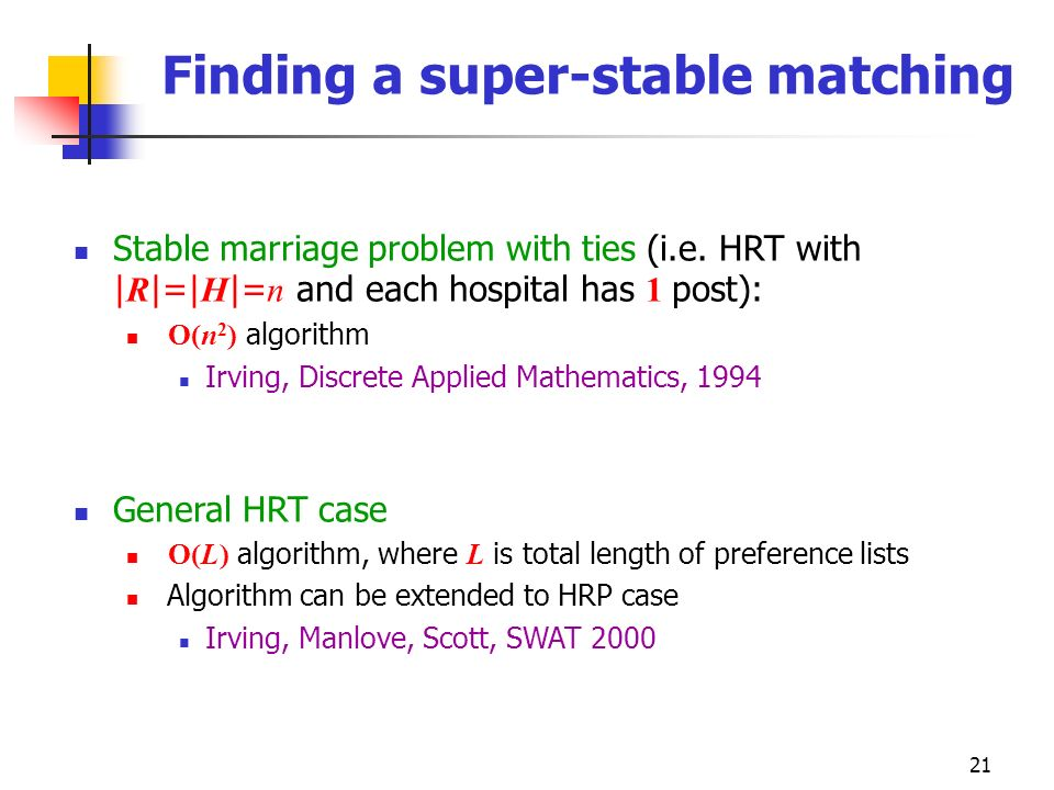 Finding a super-stable matching