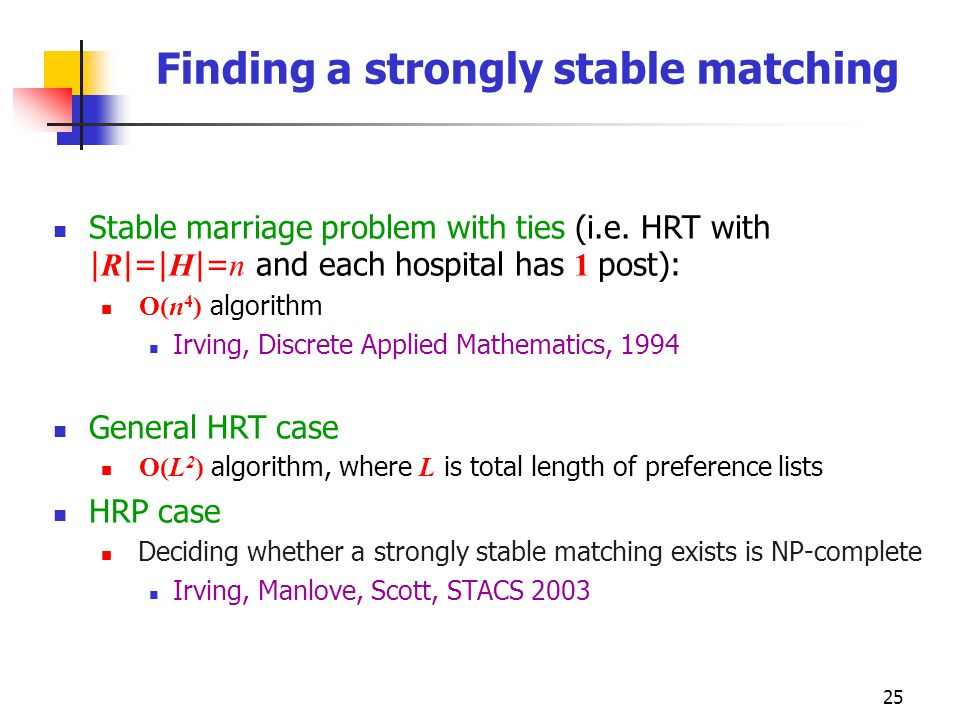 Finding a strongly stable matching