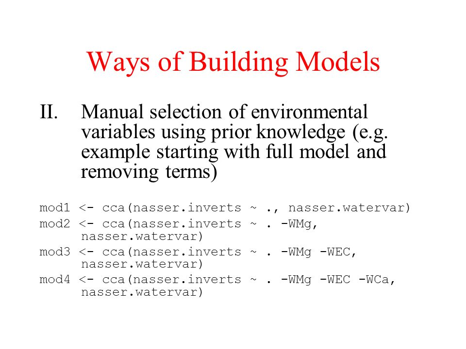 Ways of Building Models
