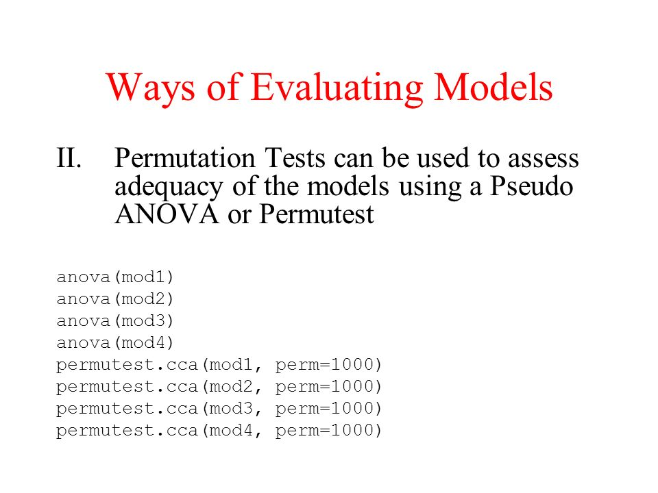 Ways of Evaluating Models