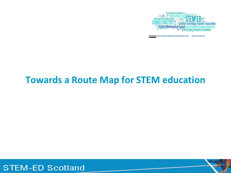 Towards a Route Map for STEM education