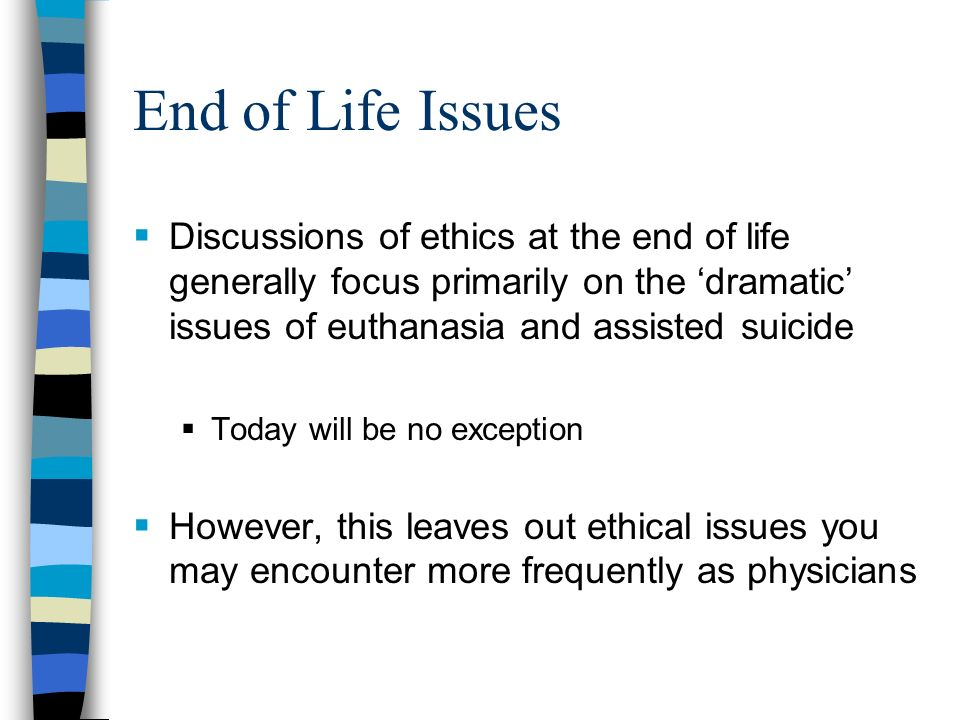 Reflections on Euthanasia and Assisted Suicide