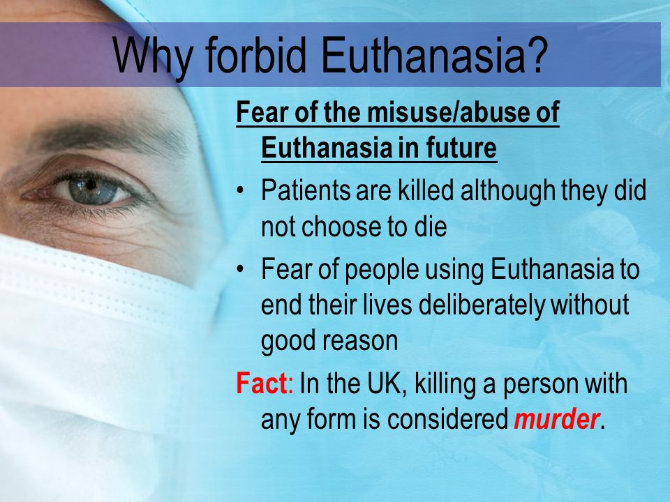 the use of euthanasia on aids victims As shown by studies of cancer and aids patients, the interplay of physical pain, depression, and suicide is complex undeniably moreover, assisted suicide and euthanasia could be used for patients without an immediate life- threatening condition, including those who may have many more years of life ahead overall.