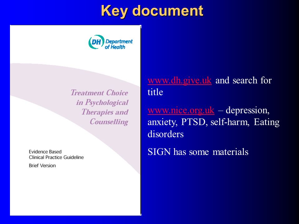 Key document www.dh.give.uk and search for title