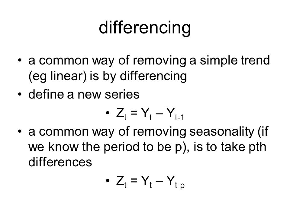 differencing a common way of removing a simple trend (eg linear) is by differencing. define a new series.