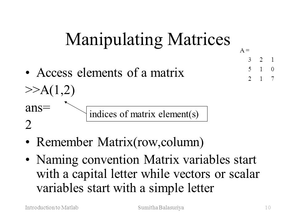 Manipulating Matrices
