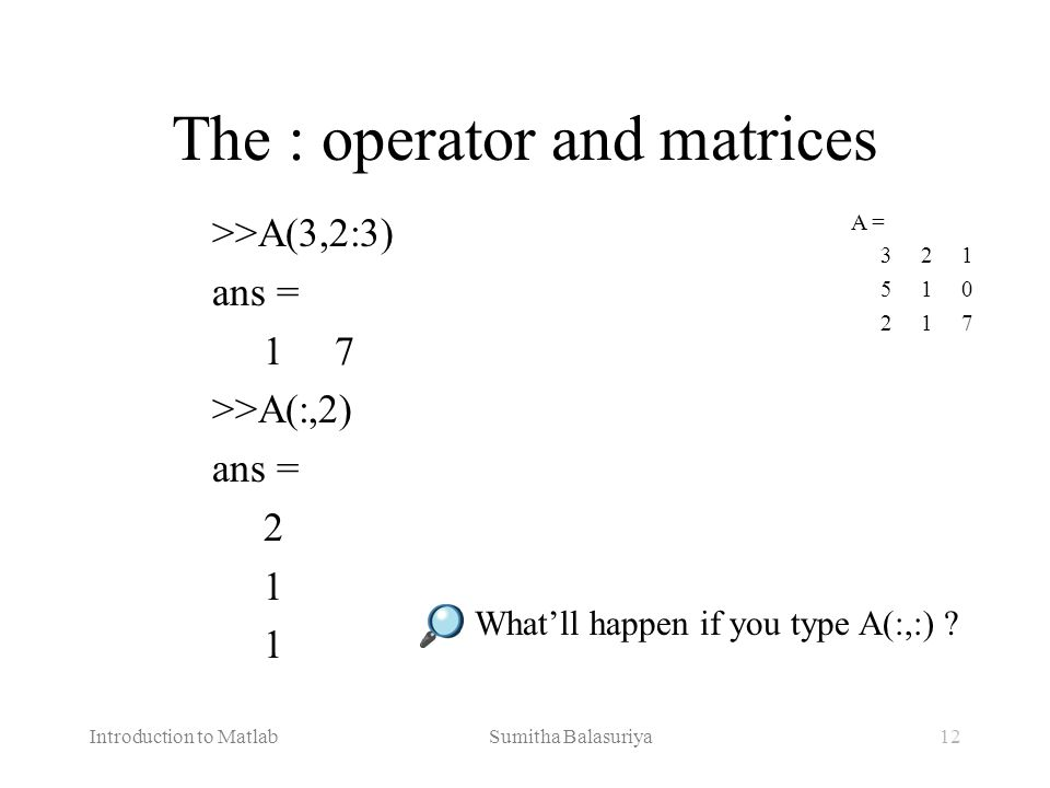 The : operator and matrices