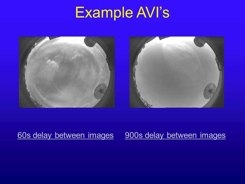 Example AVI's 60s delay between images 900s delay between images