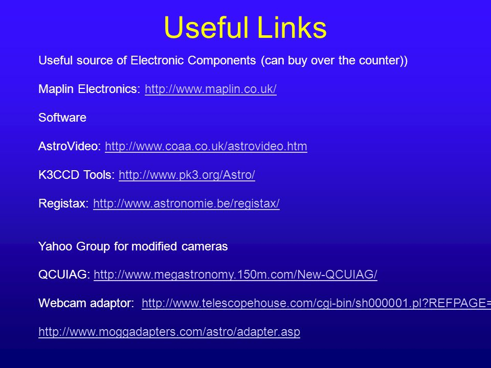 Useful Links Useful source of Electronic Components (can buy over the counter)) Maplin Electronics: